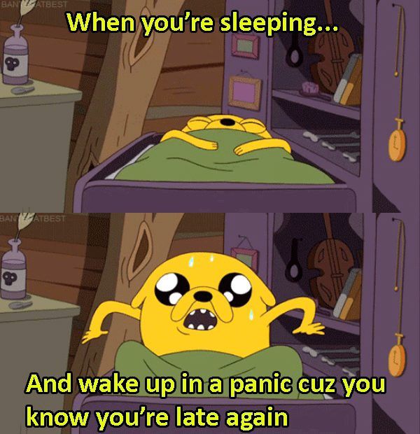 16-memes-that-sum-up-the-terror-of-waking-up-late